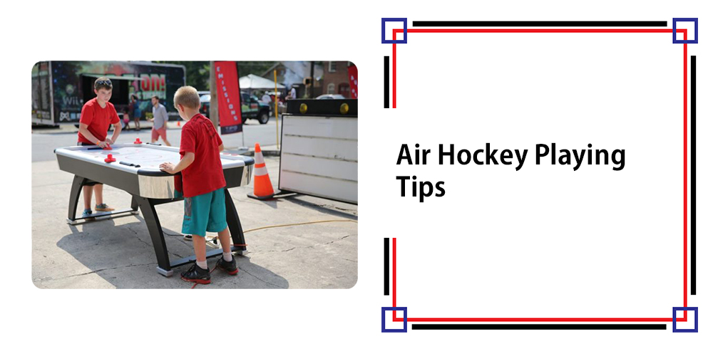Air Hockey Playing Tips