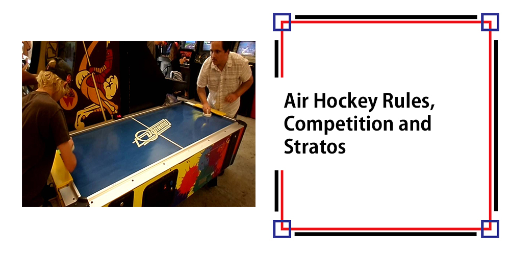 Air Hockey Rules, Competition-Stratos